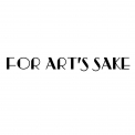 FOR ART'S SAKE